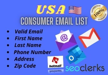 I well Provide you 5000 USA based Active and Valid Consumer Email List.