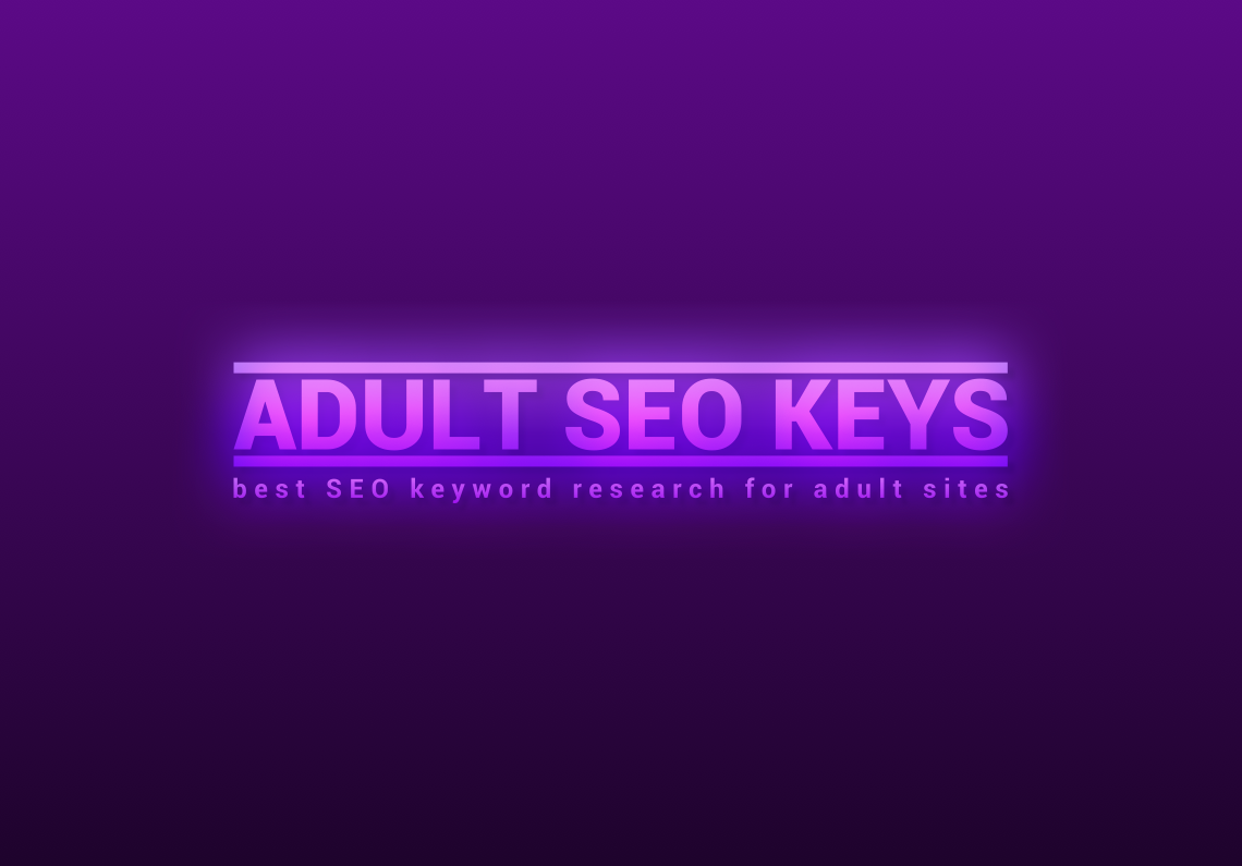 Niche Keys Research and Onpage SEO for your ADULT site