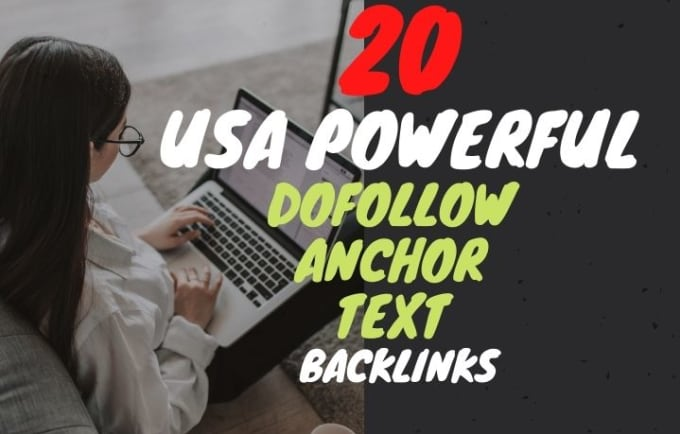 I will do 20 powerful USA link building dofollow seo backlinks anchor text