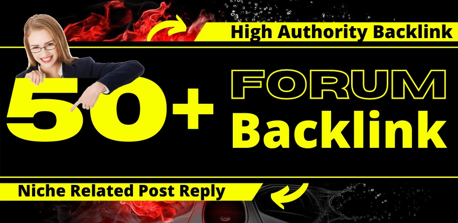 I Will Create 50+ Forum Posting Backlink Manually on High Authority Site