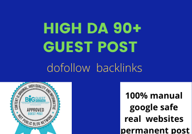 I will do high quality guest posts on da 90 real traffic general website with dofollow link