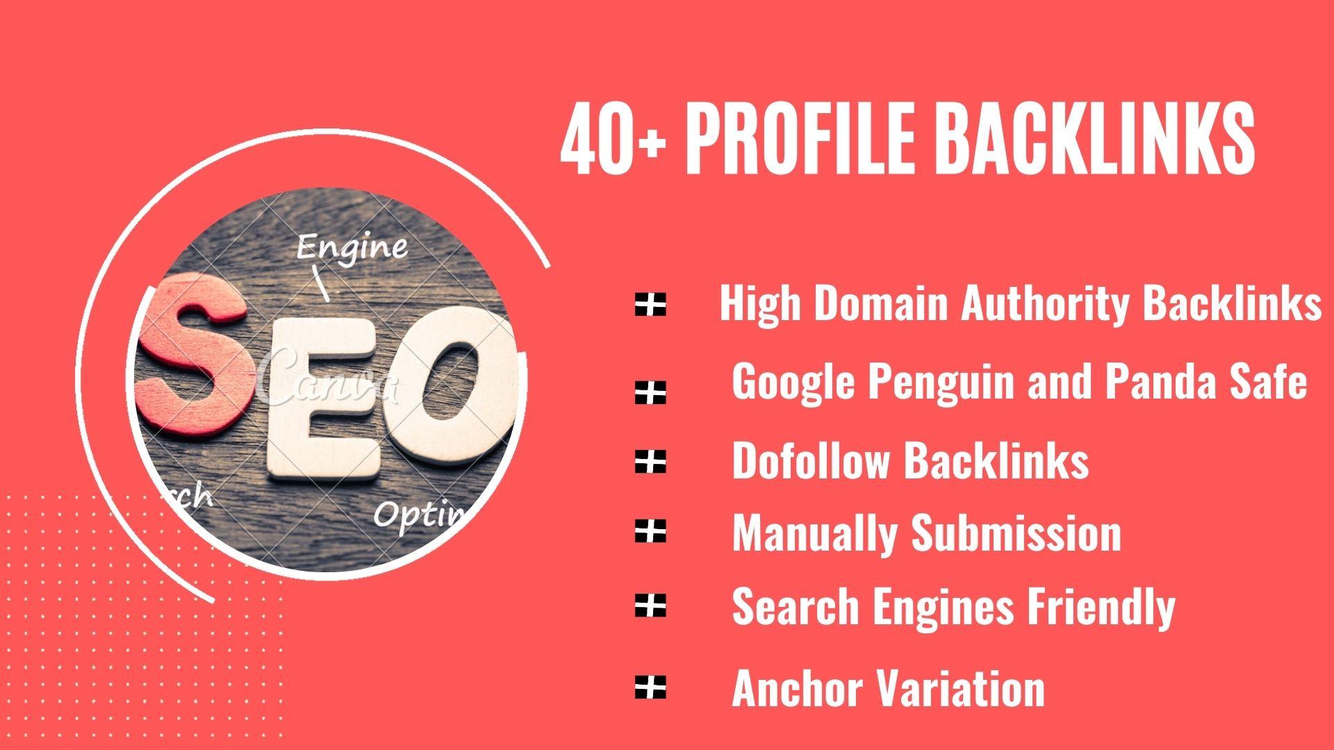 I will do SEO friendly 40 High Authority Profile Backlinks manually
