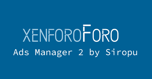 Ads Manager 2 v2.3.22 - Xenforo Addon