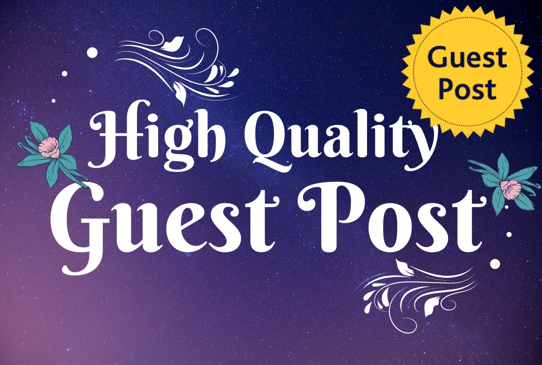 Any category 5 High quality unique Guest Post