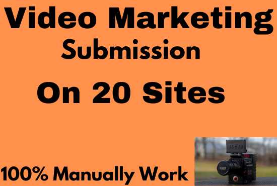 Manually 20 Videos Marketing by Video Submission On High DA and PA