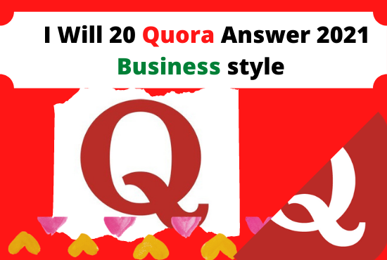 Provide 20 High Quality Quora Answers 2021 follow policy