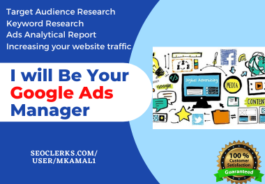 I will Be Your Google Ads Manager