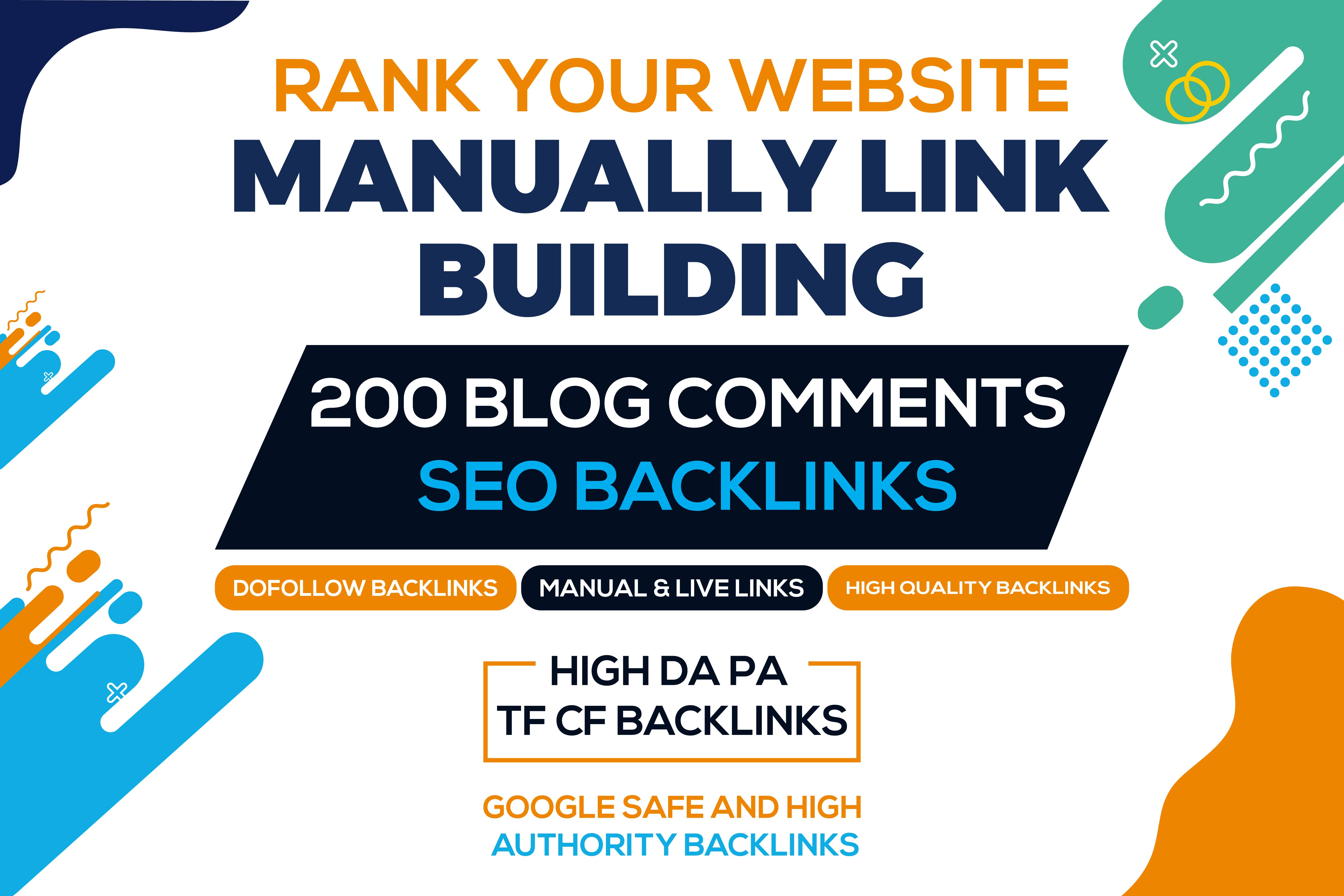 I will Do 200 High DA PA Dofollow Blog Comments Backlinks in High Authority