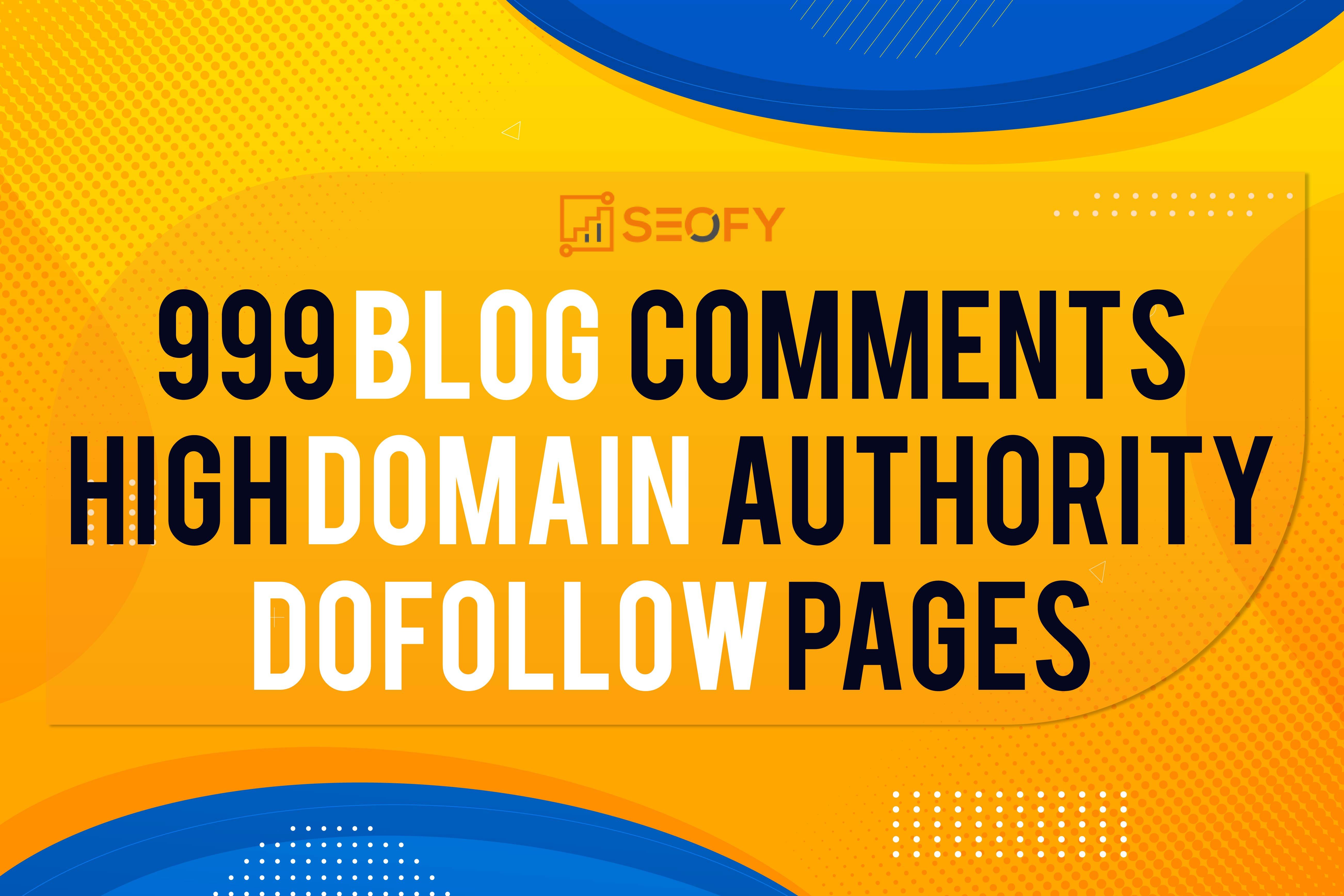 I Create manually create 999 dofollow blog comments backlinks High DA websites