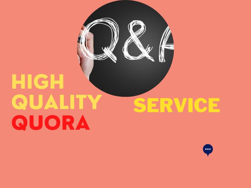 I will provide you 10 HQ guaranteed fast Quora Question/Answer service