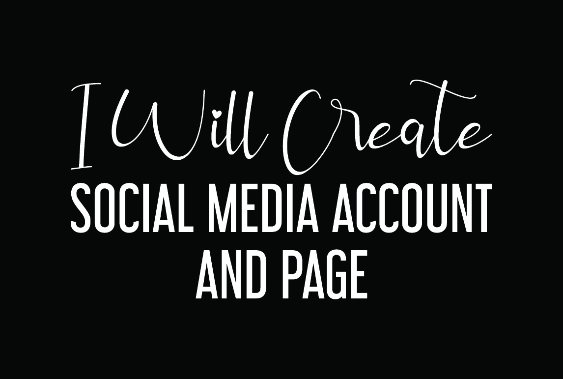 I will create social media account and setup in 24 hour