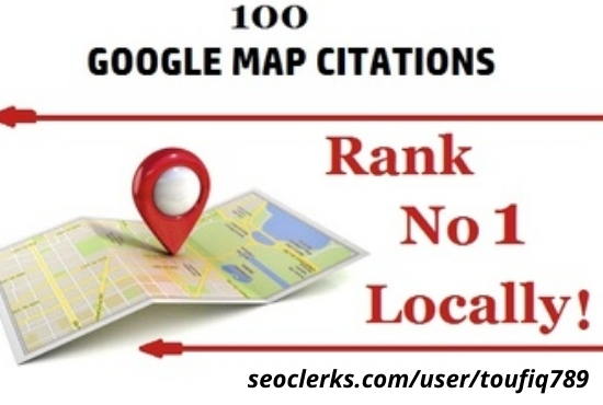 create 100 google map citation for local SEO
