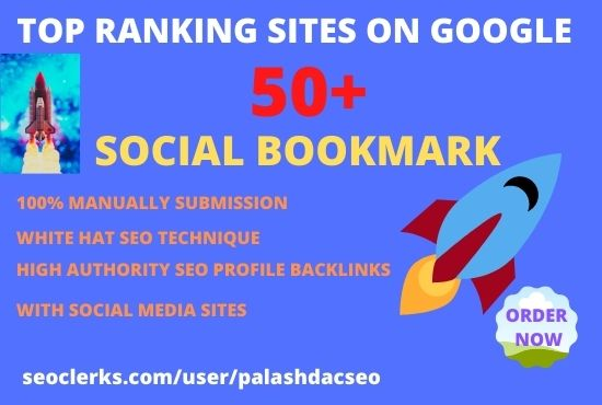 Provide 50 social bookmarking submission on high authority websites