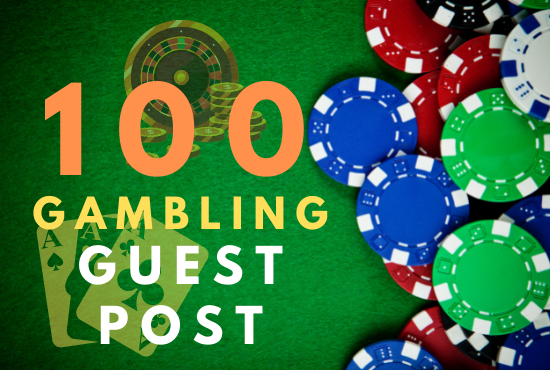100 guest post from authority sites who accept gambling