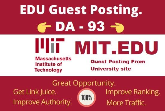 I will publish DA 93 strong edu guest post on Mit edu