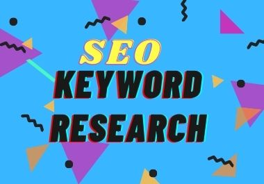 I will do Keyword Research for your Website or Niche to rank up fast