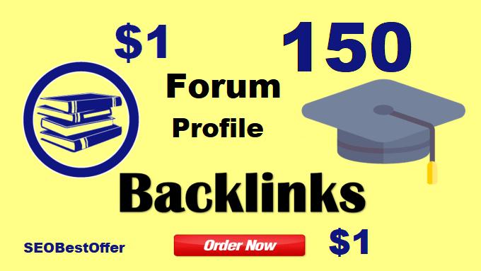 We Create High quality 150 Forum Profile Backlinks