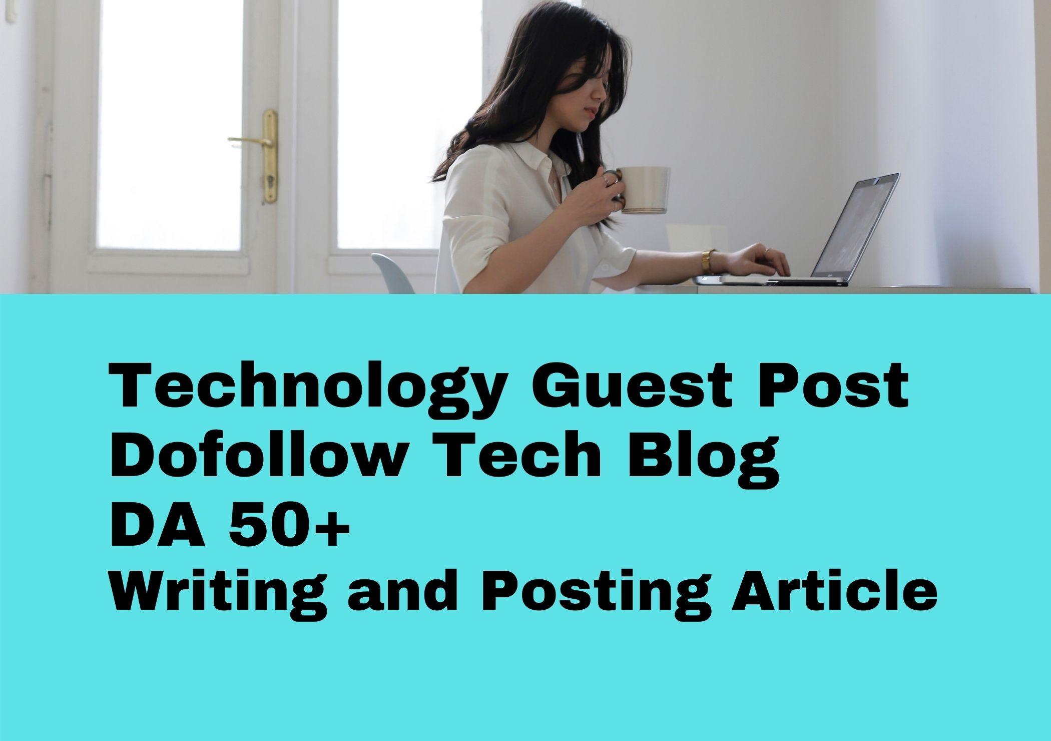 I will do high da technology guest post tech blog backlinks