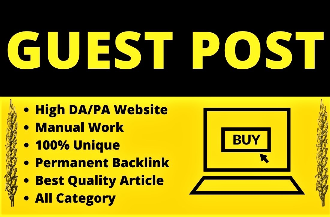 I will provide 1 unique and Standard SEO Friendly Guest Post on high DA website at expert Level