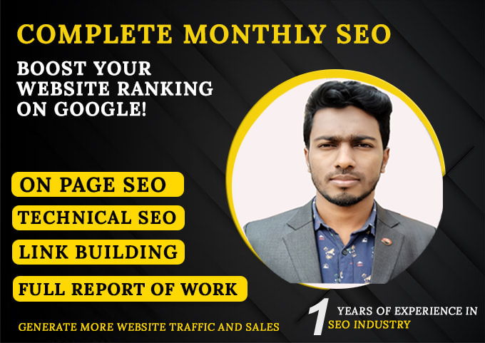 I will do complete monthly SEO service for Google first page