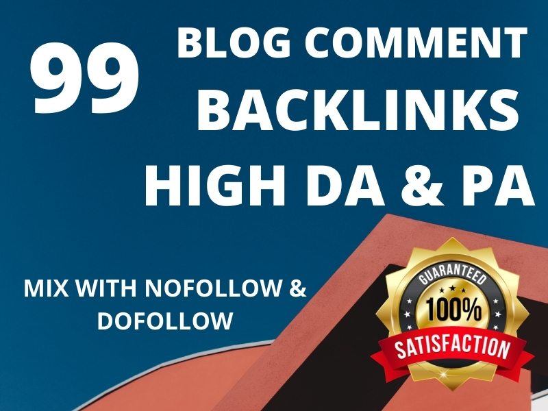 I Will Provide manually 99 High DA & PA Blog Comment Backlinks