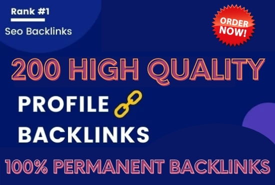 I will create 200 high authority profile backlinks for google ranking