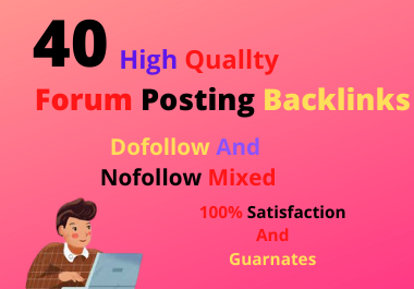 I Will make Manual 40 HQ Forum Posting Backlinks