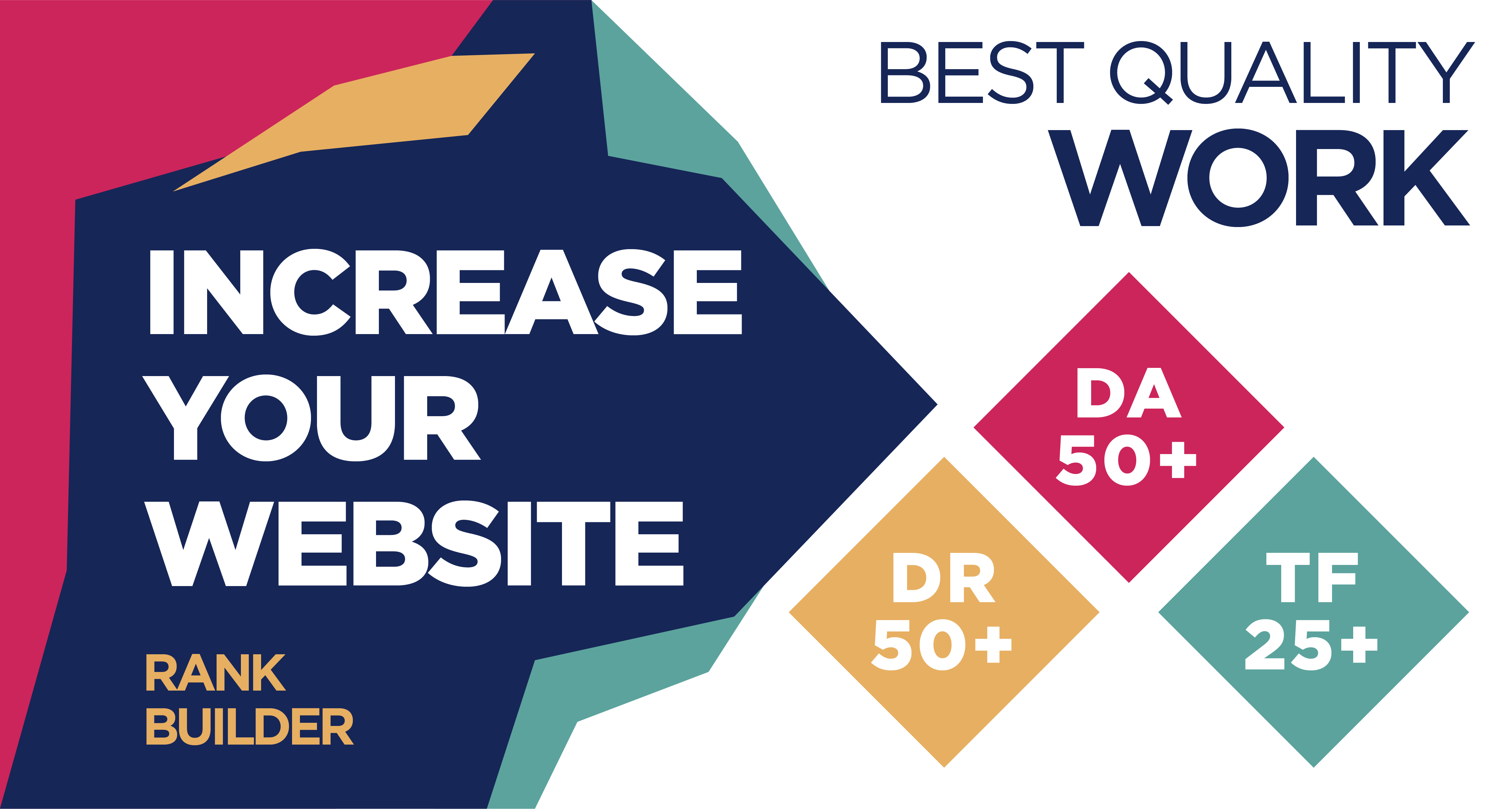 I will Increase Website DR50+ Moz DA50+ and Majestic TF25+ to Boost your website power