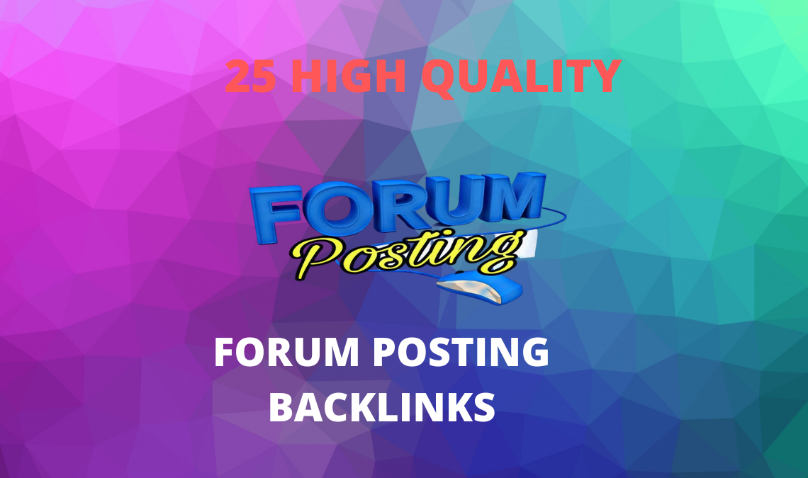 I will post 25 high quality forum posts