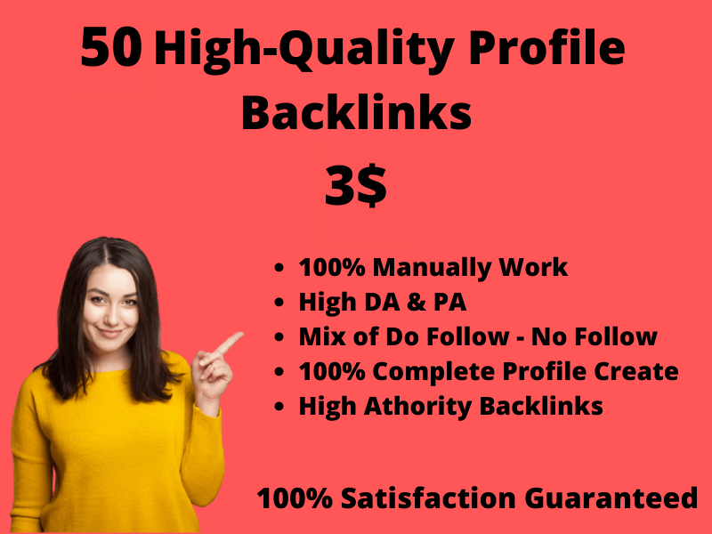 I will create 50 High-Quality Profile Backlinks