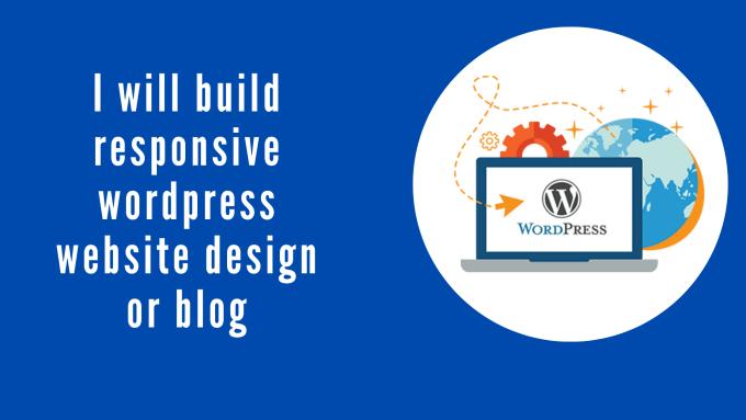I will create a responsive wordpress website or blog