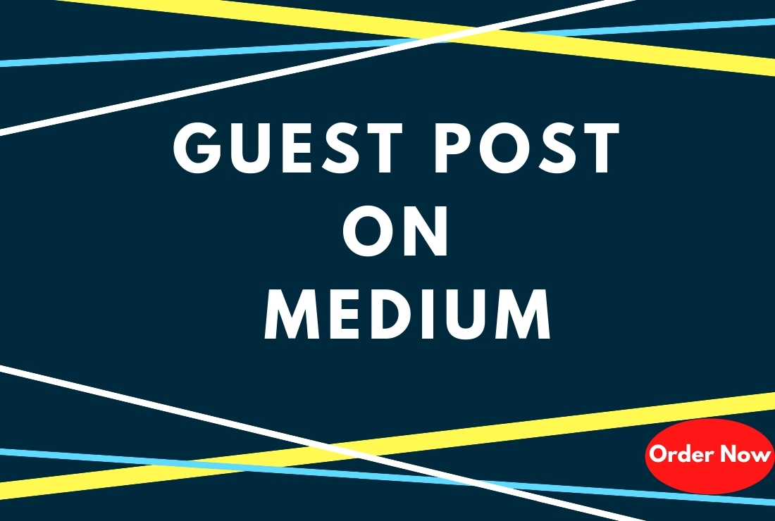 I will Create Guest Post With Unique Content on Medium