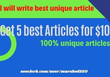 I will write 5 unique articles for your website