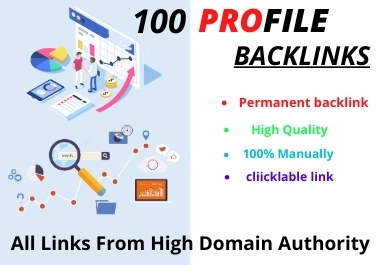 I Will Do 100 HIGH Quality Domain Authority Profile Backlinks