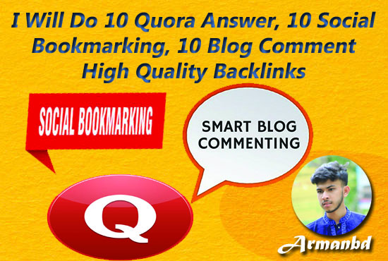 I Will Do 10 Quora Answer,  10 Social Bookmarking,  10 Blog Comment High Quality Backlinks