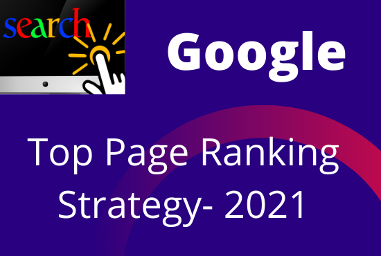 Offer Google Top Page Ranking Strategy 2021