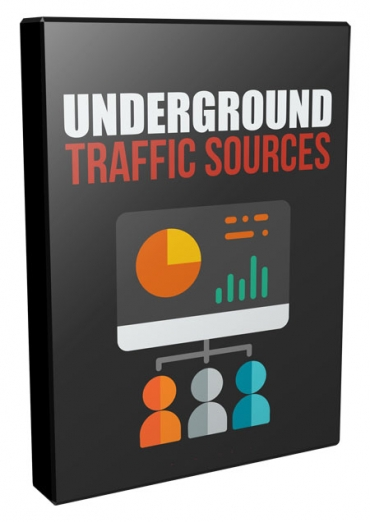 Underground Traffic Source's for affiliate marketing Online