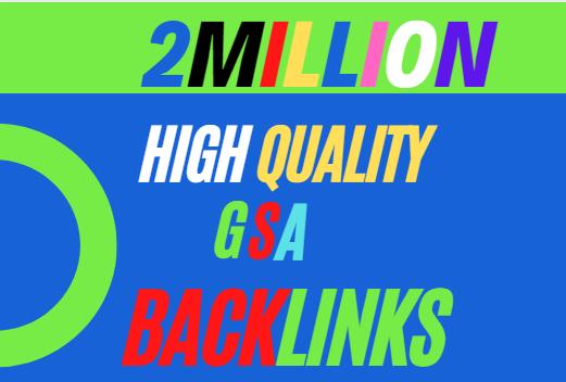 build 2 million verified dofollow GSA backlinks for blast your websites