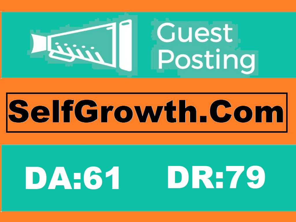 Publish a guest post on selfgrowth. com DA 61