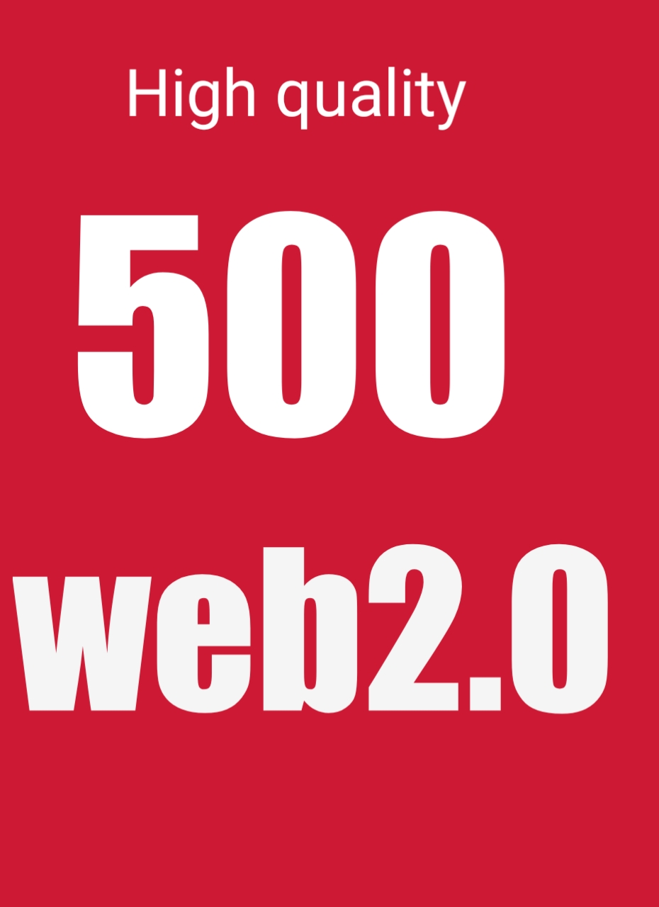 Pro quality top ranking 500 web2.0 high authority site Permanant Backlinks