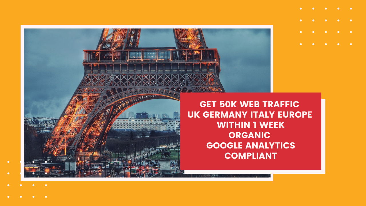 Get organic 50000 UK Europe Germany traffic - Google Analytics Compliant