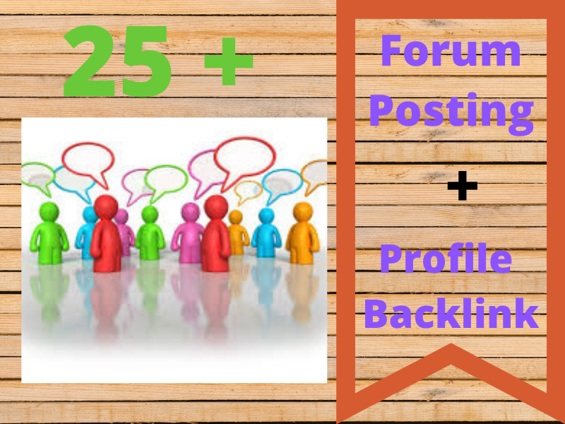 I will build 25 High DA Forum posting. and get 25 profile backlink for free