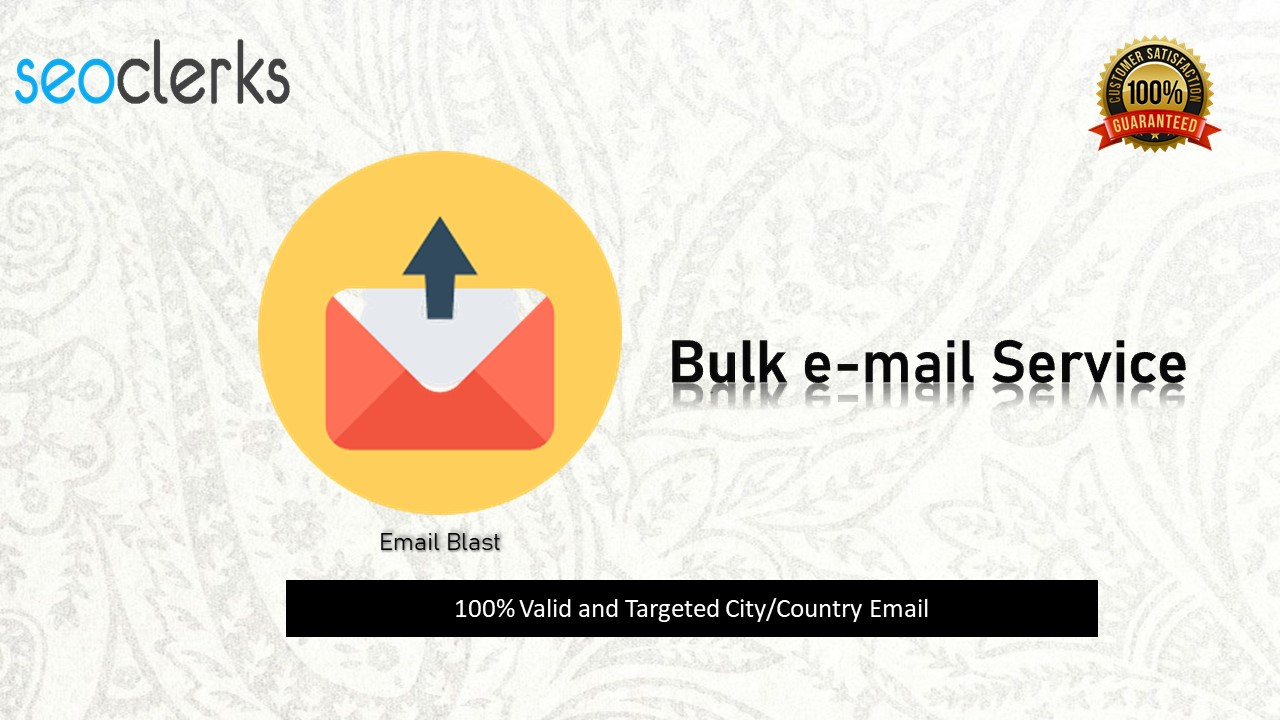 I will provide you 5k valid bulk mail from your targeted city/Country.