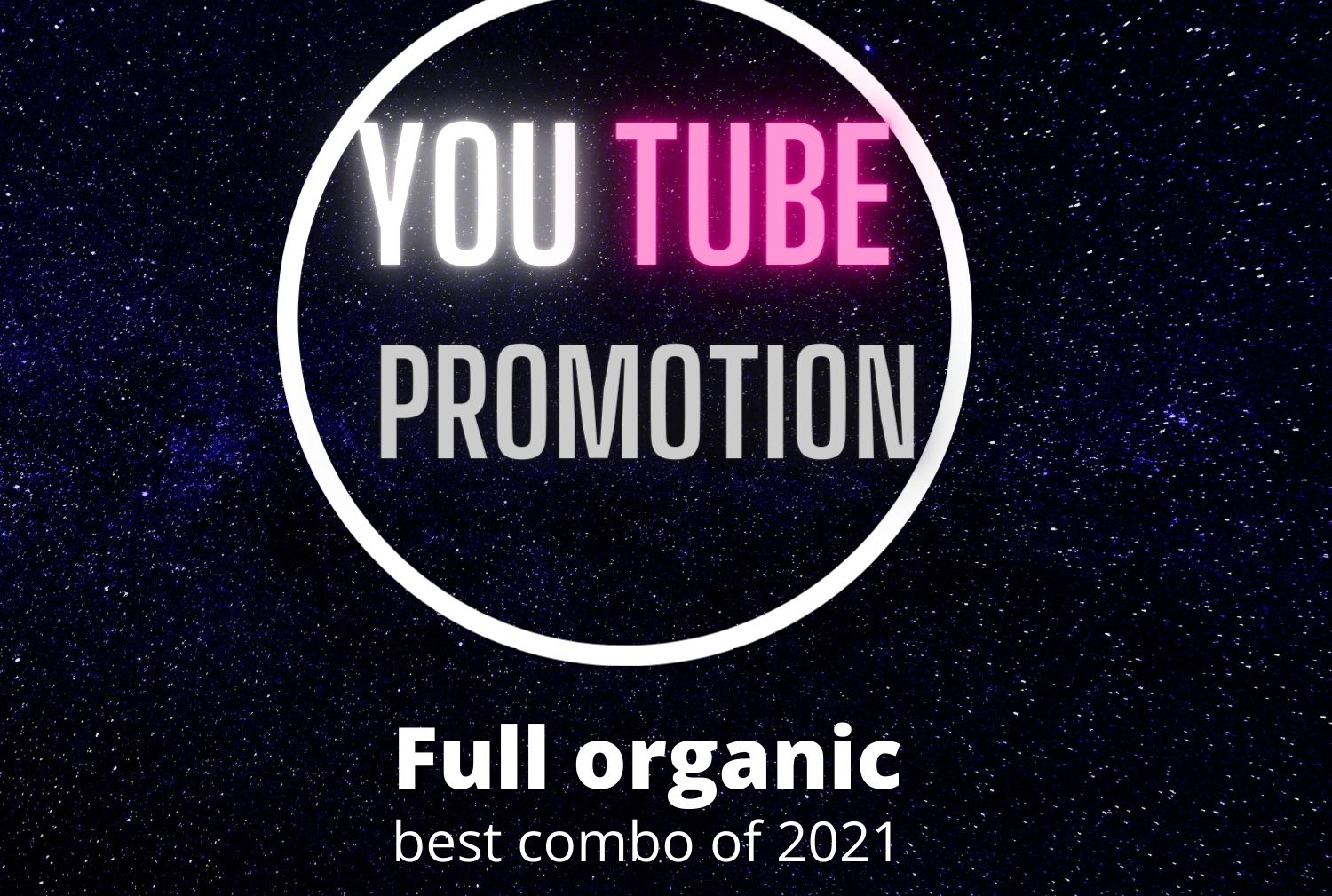 I will give you best 2021 you tube promotion combo in organic process