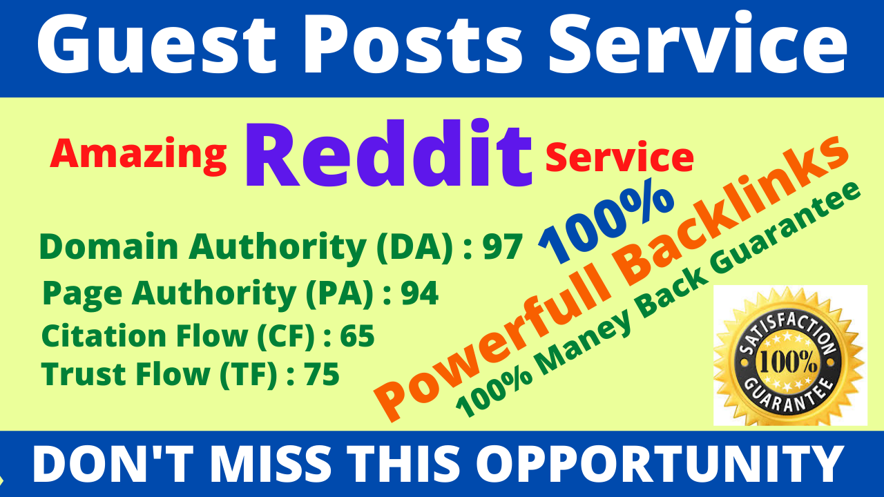 I Will Write With Publish A Guest Post On Reddit DA 99,  PA 95 And Google Index Guaranteed Backlinks