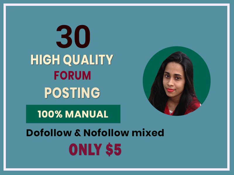 I will create High quality 30 forum posting backlink with high DA & PA sites.