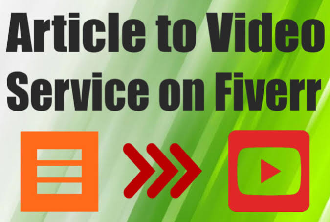 I will convert to article to video, video editing