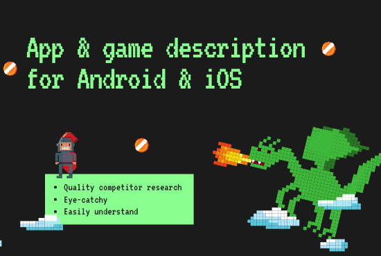 Get a killer app and game description of 400 words for android and iOS