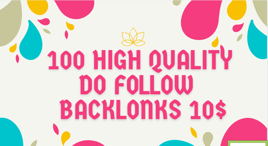 I provided high quality dofollow backlinks with high DA & PA