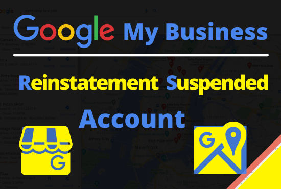 I will reinstate suspended google my business listing
